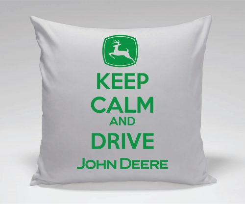 Vzglavnik - keep calm and drive JOHN DEERE