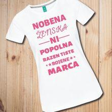 Majica - Nobena zenska ni popolna razen...